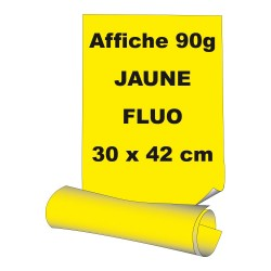 Affiches 30 x 42 cm (A3) - papier 90 g offset fluo jaune - 60 ex