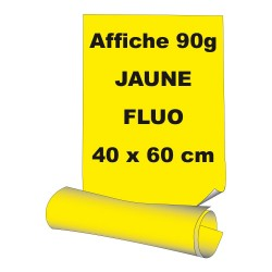 Affiches 40 x 60 cm (A2) - papier 90 g offset  fluo jaune - 5 ex