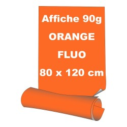 Affiches 80 x 120 cm (A0) - papier 90 g offset  fluo orange - 5 ex